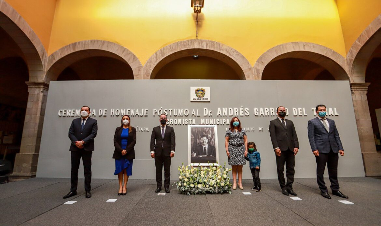 Municipio de Querétaro rinde homenaje póstumo a Andrés Garrido del Toral